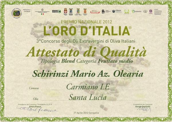 Premio oro d'Italia 2012 olio Schirinzi
