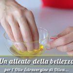 L'Olio Extravergine di Oliva un alleato per la Bellezza e la Salute