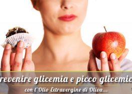 Olio extravergine previene glicemia e picco glicemico