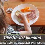 Olio Extravergine per sconfiggere l'obesità dei bambini