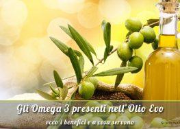 Omega 3 presenti nell'Olio Extravergine: Ecco a cosa servono!