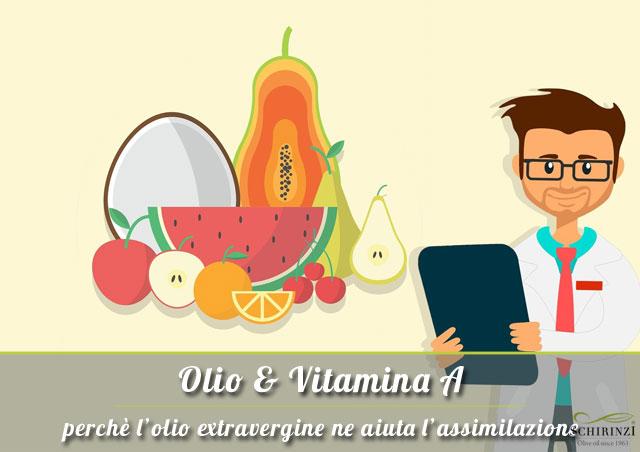 Contenuto Vitamina A nell'olio extravergine e perché aiuta assimilazione