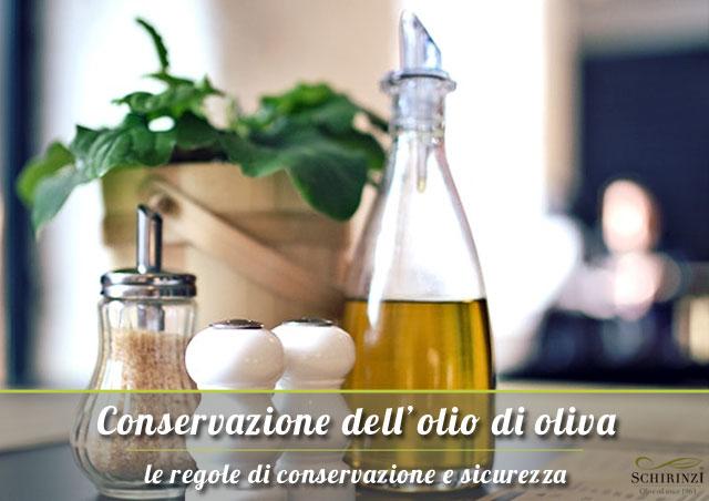 Le Regole di conservazione dell'olio extravergine e sicurezza